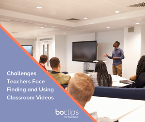Challenges Teachers Face Finding and Using Classroom Videos Graphic