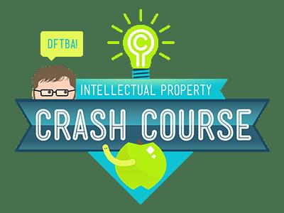 Crash Course Intellectual Property