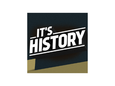 It's History